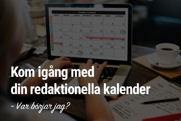 redaktionell kalender, kom igång med